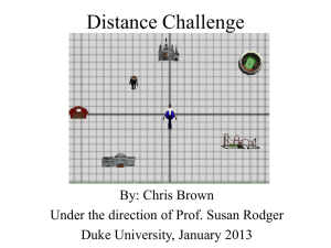 Distance Challenge By: Chris Brown Under the direction of Prof. Susan Rodger