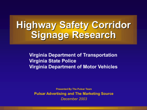 Highway Safety Corridor Signage Research Virginia Department of Transportation Virginia State Police