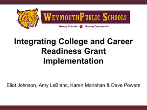 Integrating College and Career Readiness Grant Implementation
