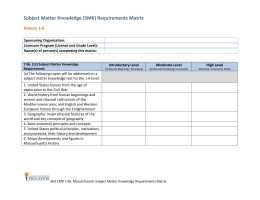 Subject Matter Knowledge (SMK) Requirements Matrix History 1-6