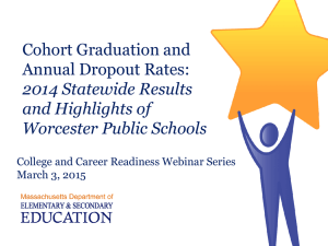Cohort Graduation and Annual Dropout Rates: 2014 Statewide Results and Highlights of
