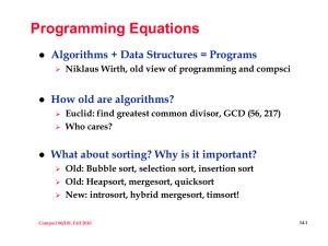 New sorting algorithms happen … timsort is standard on…