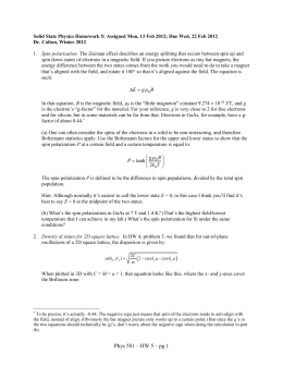 Solid State Physics Homework 5: Assigned Mon, 13 Feb 2012;... Dr. Colton, Winter 2012