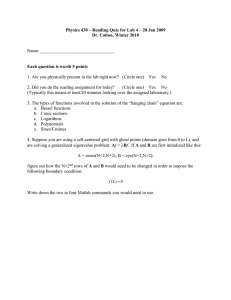 Physics 430 – Reading Quiz for Lab 4 – 28... Dr. Colton, Winter 2010 Each question is worth 5 points