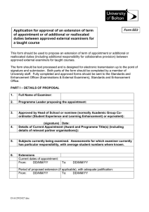 Application for Approval of an Extension of Appointment or a Reallocation of Duties between Approved External Examiners for a Taught Course (EE2 2015)
