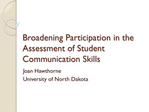 Broadening Participation in the Assessment of Student Communication Skills Joan Hawthorne
