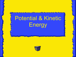 Potential and Kinetic Energy Power Point