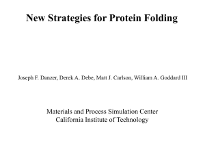 New Strategies for Protein Folding Materials and Process Simulation Center