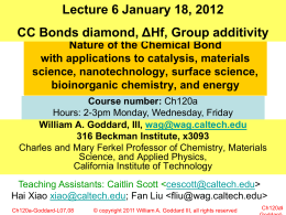 Lecture 6 January 18, 2012 ΔHf, Group additivity CC Bonds diamond,