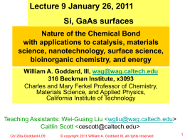 Lecture 9 January 26, 2011 Si, GaAs surfaces