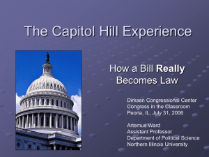 The Capitol Hill Experience: How a Bill Really Becomes a Law