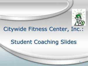 Citywide Fitness Center, Inc.: Student Coaching Slides 1