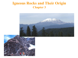Igneous Rocks and Their Origin Chapter 3