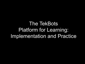The TekBots Platform for Learning: Implementation and Practice