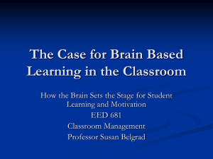 The Case for Brain-Based Learning in the K-12 Classroom