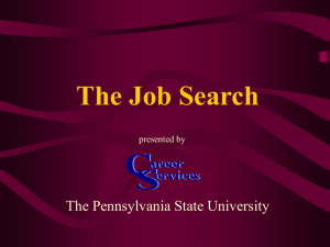 The Job Search The Pennsylvania State University presented by