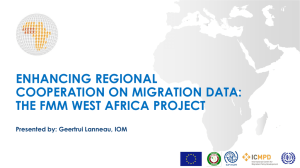ENHANCING REGIONAL COOPERATION ON MIGRATION DATA: THE FMM WEST AFRICA PROJECT
