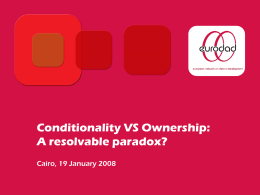 Conditionality versus Ownership: A resolvable paradox?