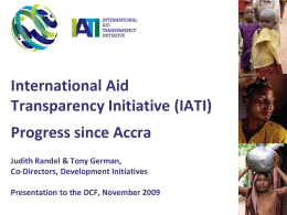International Aid Transparency Initiative - Progress since Accra