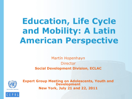 Education, life cycle and social mobility: a Latin American perspective