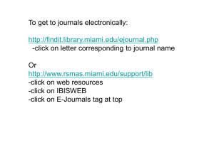 To get to journals electronically: Or -click on web resources