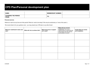 CPD Plan/Personal development plan NAME: MEMBERSHIP NUMBER: COVERING THE PERIOD