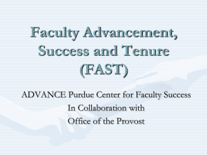 Faculty Advancement, Success and Tenure (FAST) ADVANCE Purdue Center for Faculty Success