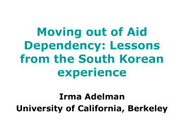 Moving out of Aid Dependency: Lessons from the South Korean experience