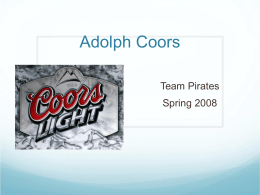adolph coors in the brewing industry essay Adolph coors in the brewing industry industry and market analysis the brewing industry has many principal characteristics that can not be compared with any other.
