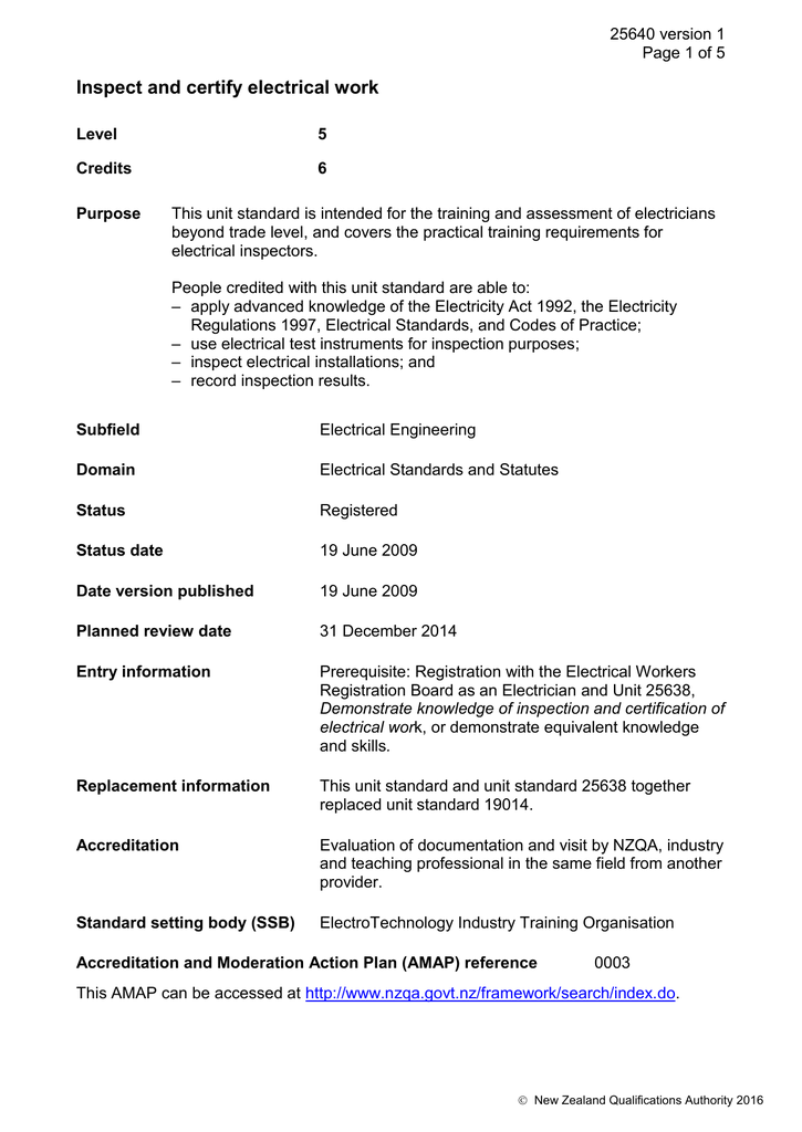 25640 version 1 page 1 of 5 inspect and certify electrical work level 5  credits 6 purpose this unit standard is intended for the training and  assessment of