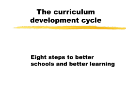 The curriculum development cycle Eight steps to better schools and better learning