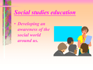 Social studies education Developing an awareness of the social world