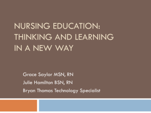 Nursing Education:  Teaching and Learning in a New Way