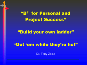 """B for Personal and Project Success"" ""Build your own ladder"""