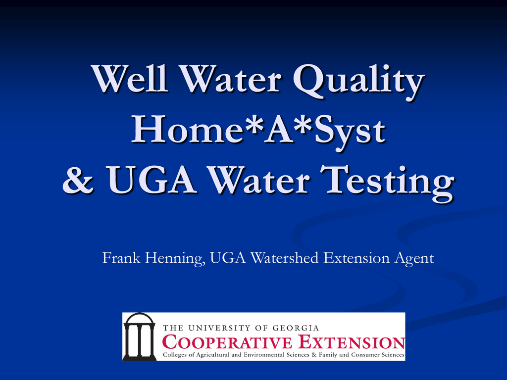 w2 form uga  Well Water Quality Home*A*Syst UGA Water Testing