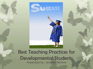 Best Teaching Practices for Developmental Students: Jennifer Perkins, CPCC