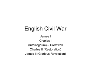 English Civil War James I Charles I – Cromwell
