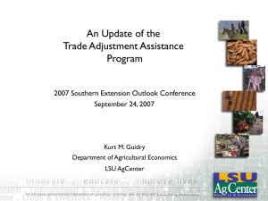 An Update of the Trade Adjustment Assistance Program 2007 Southern Extension Outlook Conference