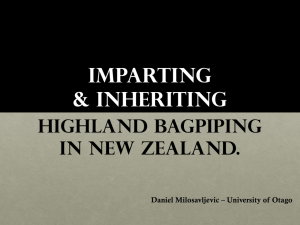 Imparting & Inheriting Highland Bagpiping in New Zealand.