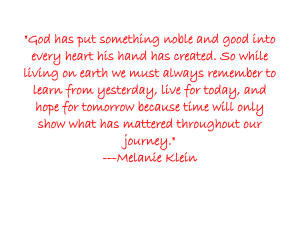 """God has put something noble and good into"