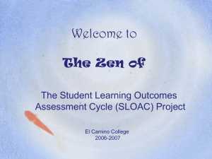 Welcome to the Zen of the Student Learning Outcomes Assessment Project
