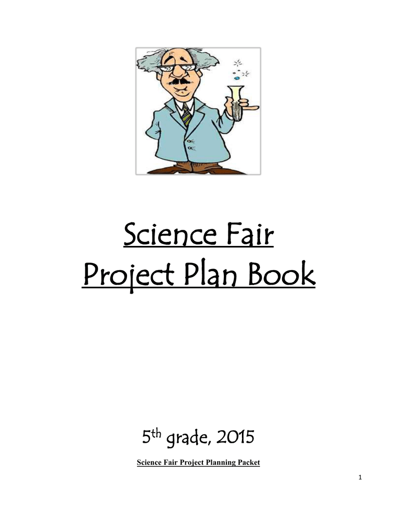 Science Fair Project Planning Packet for Owens' 5th Graders