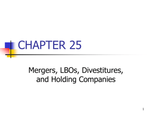 CHAPTER 25 Mergers, LBOs, Divestitures, and Holding Companies 1