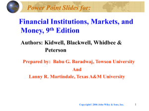 Financial Institutions, Markets, and Money, 9 Edition Power Point Slides for: