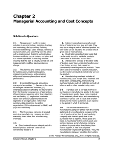 Chapter 2 Managerial Accounting and Cost Concepts Solutions to Questions