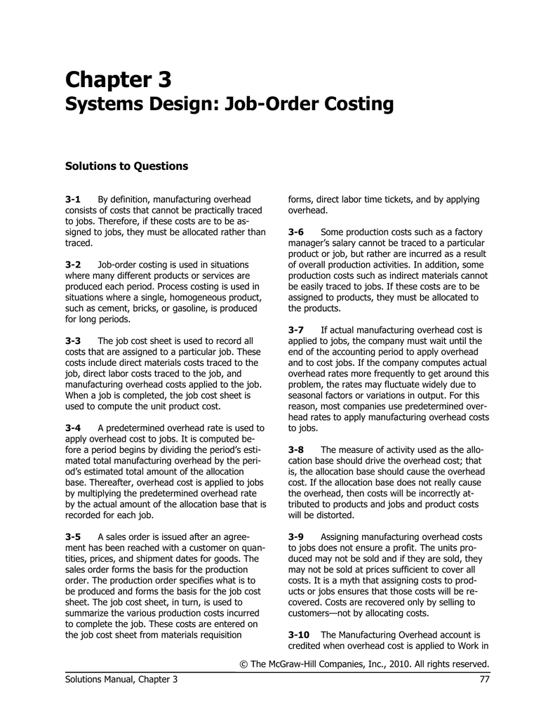 Chapter 3 Systems Design: Job-Order Costing Solutions to Questions