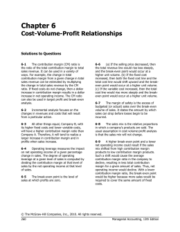 Chapter 6 Cost-Volume-Profit Relationships  Solutions to Questions