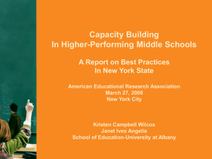 Capacity Building In Higher-Performing Middle Schools A Report on Best Practices