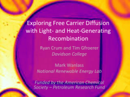 Exploring Free Carrier Diffusion with Light- and Heat-Generating Recombination