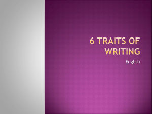 6 Traits of Writing Overview